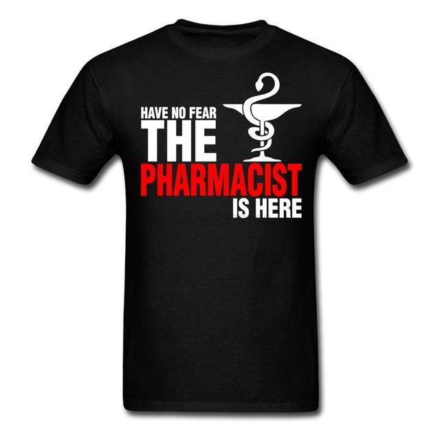 Masculinos de los hombres No Tienen Miedo Al Farmacéutico Está Aquí Camiseta Farmacia Camisetas Personalizadas de Manga Corta Masculina de Los Hombres