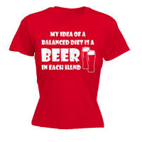 My Idea Of A Balanced Diet Beer WOMENS T SHIRT Mothers Day Booze Lager Joke Fashion