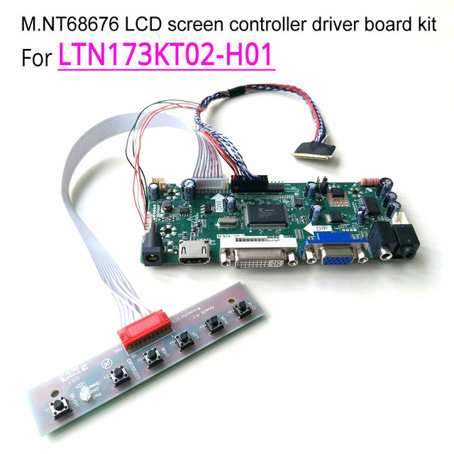 For LTN173KT02 801/301/701/B01/D01 LVDS 1600*900 laptop LCD panel 60Hz 40 pin HDMI+DVI+VGA M.NT68676 controller driver board kit