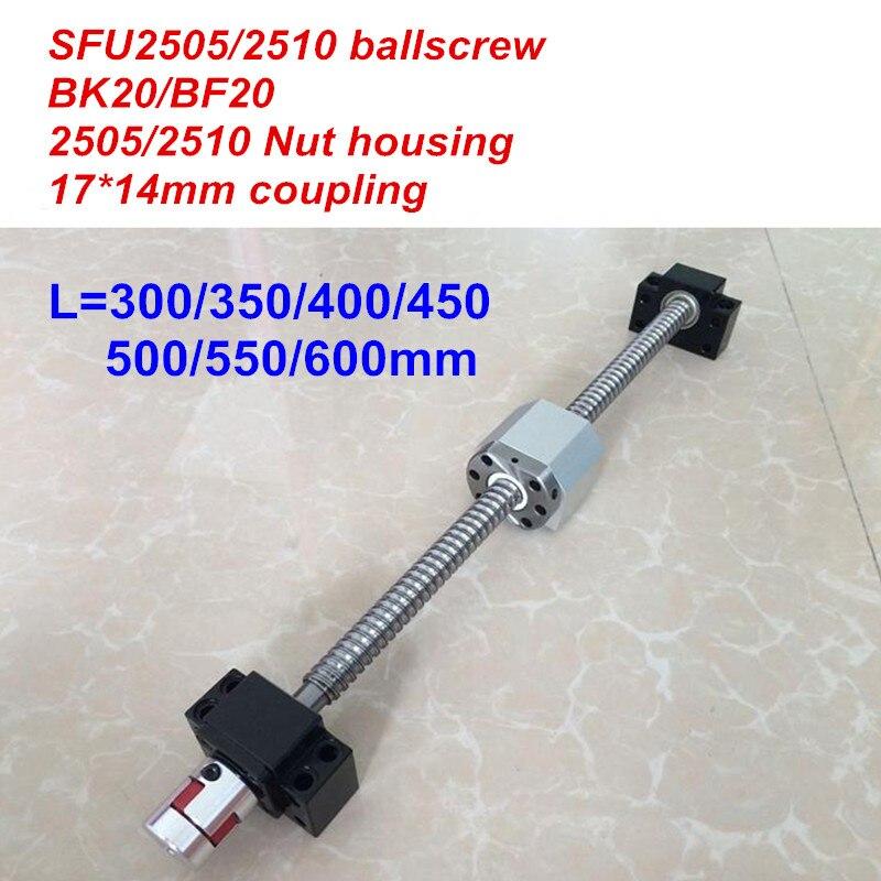 SFU2505/SFU2510 300 350 400 450 500 550 600mm vis à billes + BK20/BF20 + Écrou logement + 17*14mm Coupleur CNC pièces