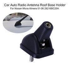 Автомобильный радиоприемник, держатель основания для крыши для Nissan Micra Almera 01-06 28216BC20A, пластик с резиновым, автомобильные аксессуары, прочный