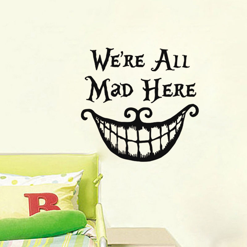 New Alice In Wonderland Wall Stickers Quote Cheshire Cat