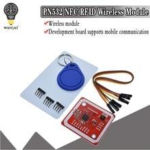 1 conjunto pn532 nfc rfid módulo sem fio v3 kits de usuário leitor modo escritor ic s50 cartão pcb attenna i2c iic spi hsu para arduino wavgat