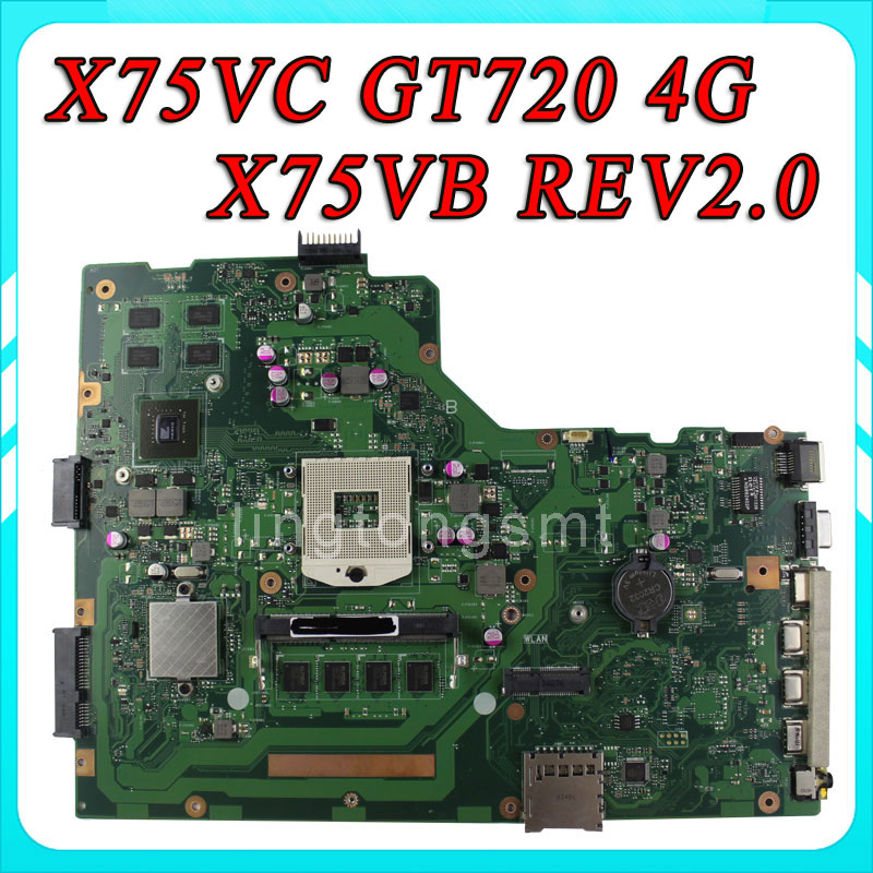 X75VC motherboard X75VB REV2 0 Mainboard Graphic GT720 4G Memory On Board 100 test