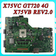 X75VC motherboard X75VB REV2.0 Mainboard Graphic GT720 4G Memory On Board 100% test