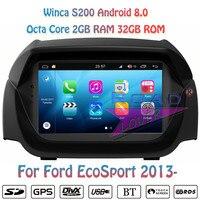 Winca S200 Android 8,0 автомобильный dvd плеер мультимедийное радио для Ford ECOsport 2013 стерео gps навигации Automagnitol двойной Din MP3