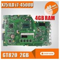 FOR ASUS X751LD X751L K751L K751LN X751LN Laptop Motherboard W I7 4500U CPU 4GB And GT820M