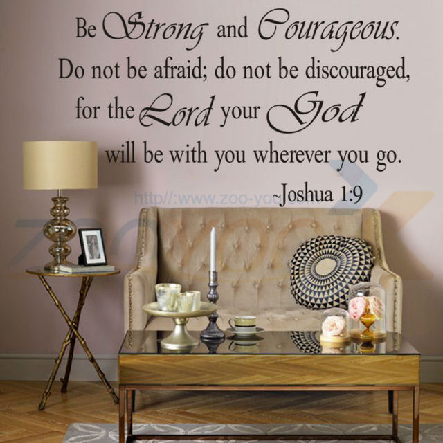 Be Strong And Courageous Bible Quotes Home Decor Creative Wall - Removable vinyl wall decals for home decor