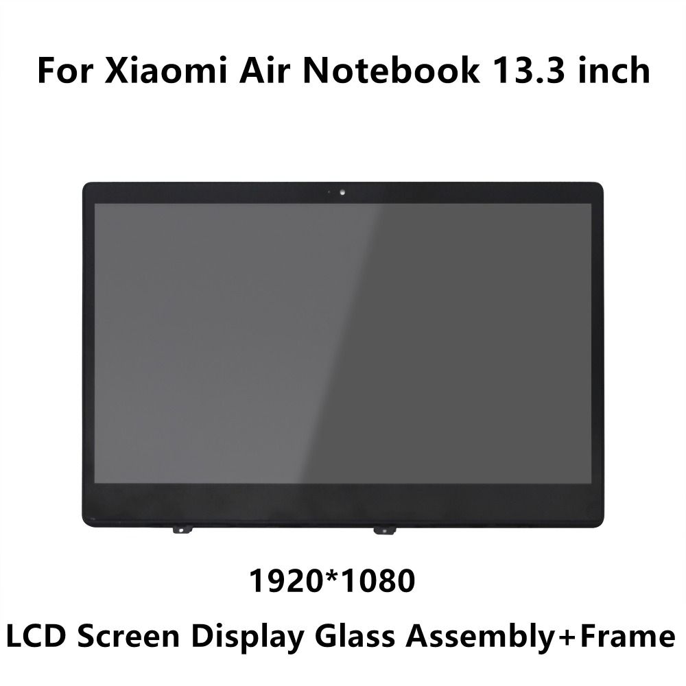13.3 inch For Xiaomi Mi Notebook Air IPS LCD LED Screen Display Matrix Glass Assembly + Frame LQ133M1JW15 N133HCE-GP1 LTN133HL09 13 3 front glass led lcd display screen matrix assembly with bezel for xiaomi ltn133hl09 w lq133m1jw15