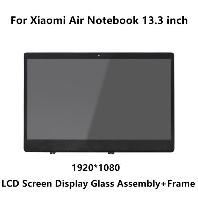 13.3 inch For Xiaomi Mi Notebook Air IPS LCD LED Screen Display Matrix Glass Assembly + Frame LQ133M1JW15 N133HCE-GP1 LTN133HL09
