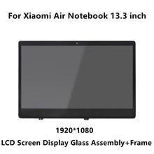 Pantalla LCD LED de 13,3 pulgadas para Xiaomi Mi Notebook Air, montaje de cristal matricial + marco LQ133M1JW15 N133HCE GP1 LTN133HL09