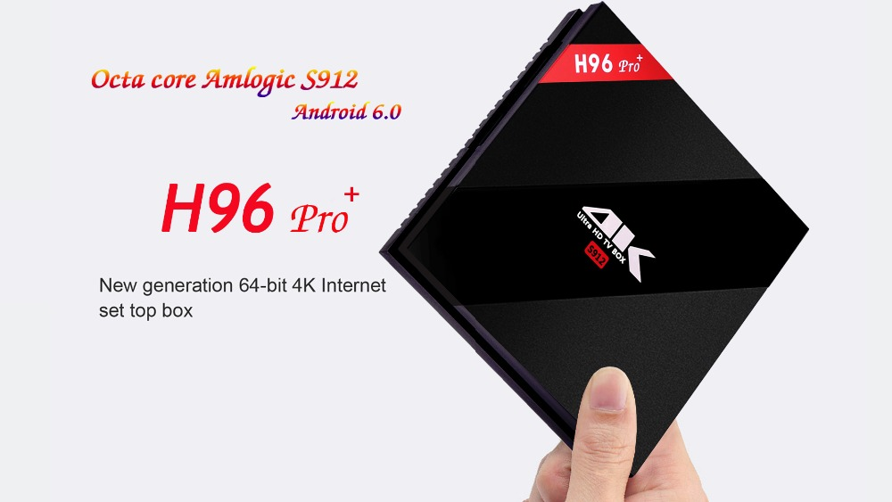 H96 pro+ -newst S912 android 6.0 marshmallow tv box 3g_32g