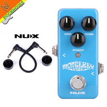 Nux Monterey Vibe Guitar Effects Pedal Rotary Guitarra pedal Leslie with Upgraded Hardware Free Shipping