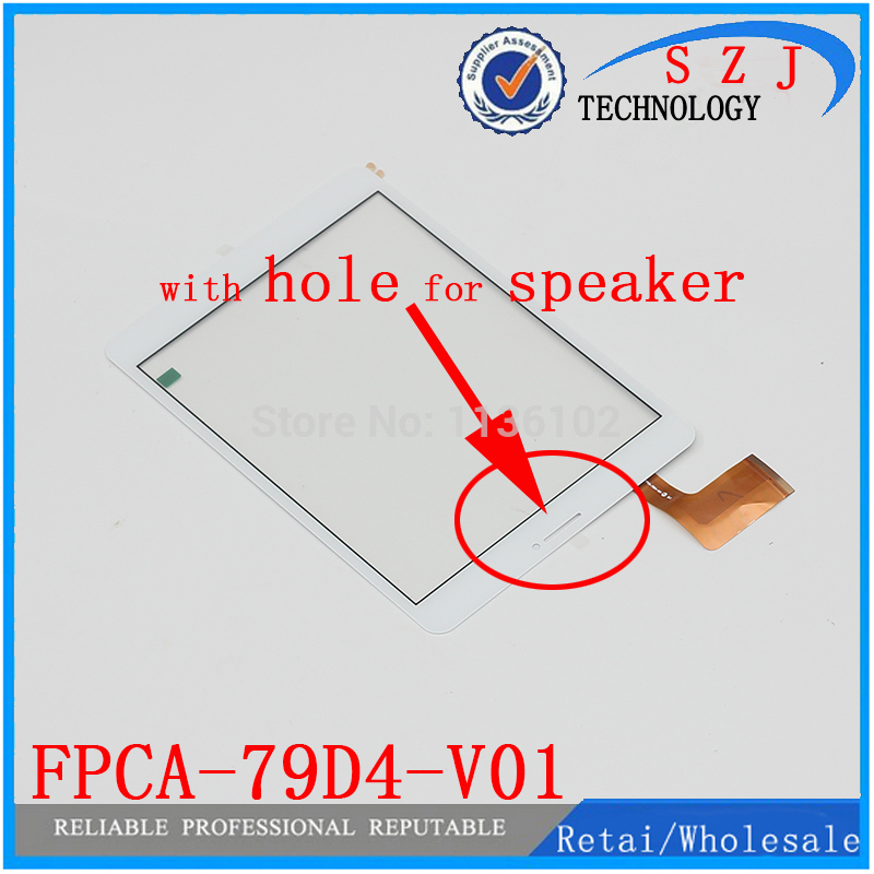 New 7.85 inch case FPCA-79D4-V01 with hole for speaker Touch Screen Panel digitizer glass Sensor Replacement Free shipping new touch screen for 8 4good t800i wifi tablet touch panel digitizer glass sensor replacement with speaker hole free shipping