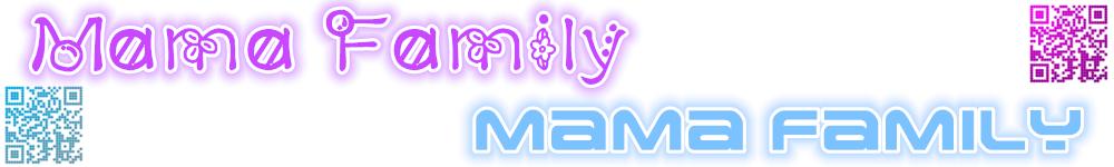 Mama Family New Design