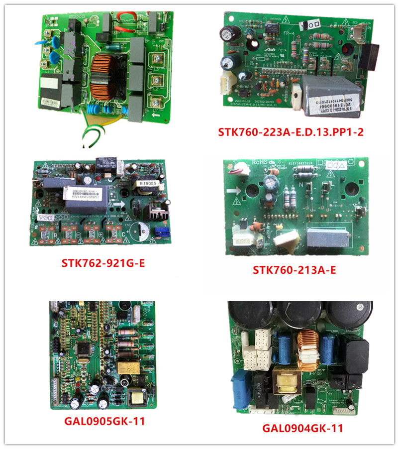 CE-KFR160W/BP3T1SN1  STK760-223A-E  STK762-921G-E STK760-213A-E GAL0905GK-11  GAL0904GK-11 PFC-STK762-921G.D Used Good Working