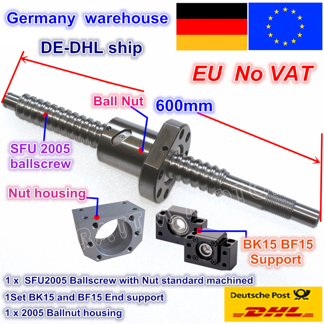 DE free VAT RM/SFU2005 Ballscrew Kit L 600mm / L 800mm end machined with nut & BK/BF15 Support & Nut housing for CNC Router