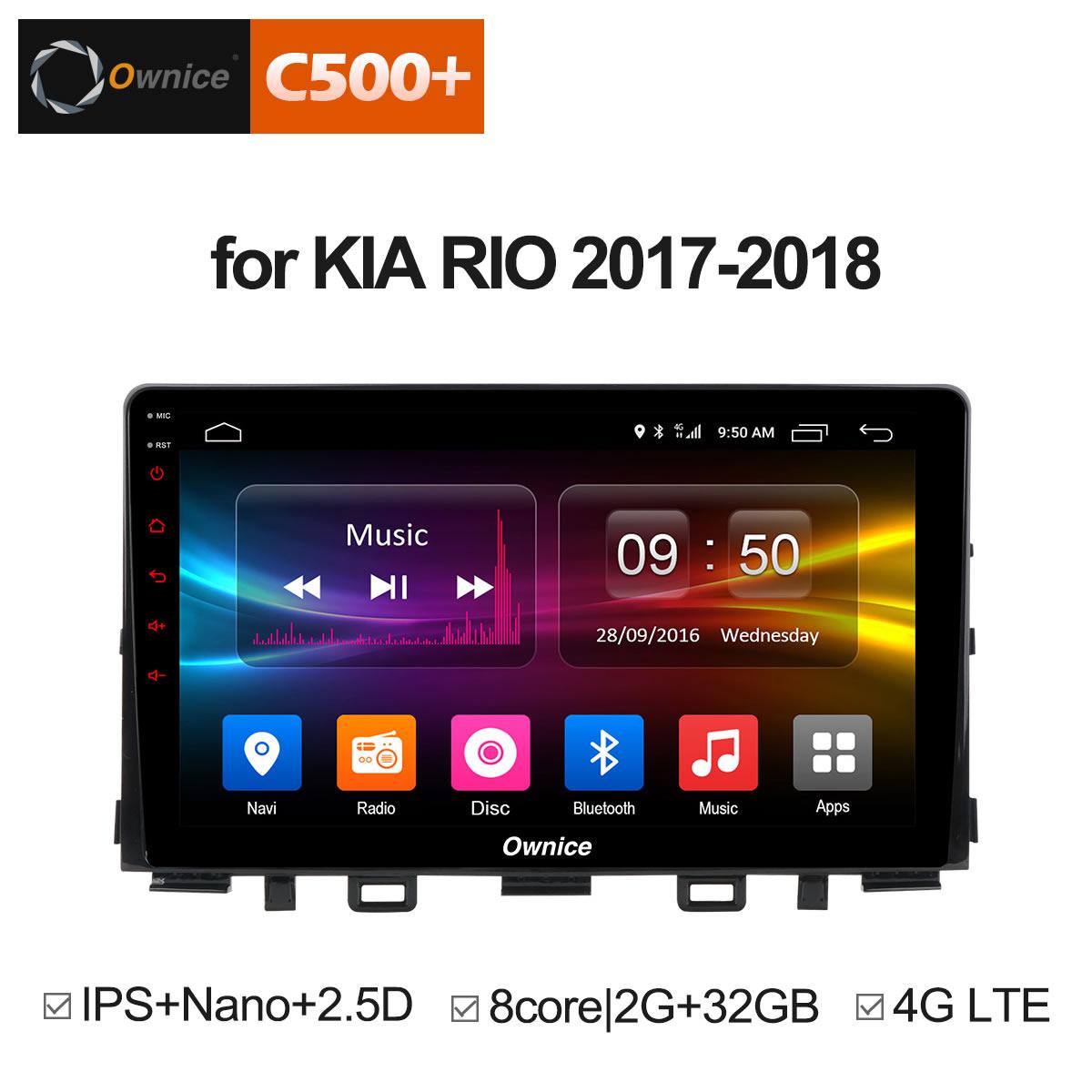 Ownice C500 + G10 Android 8.1 Octa Core pour KIA RIO 2017-2018 lecteur DVD de voiture Navigation GPS Radio 2G RAM Support DAB + jeu de voitureOwnice C500 + G10 Android 8.1 Octa Core pour KIA RIO 2017-2018 lecteur DVD de voiture Navigation GPS Radio 2G RAM Support DAB + jeu de voiture