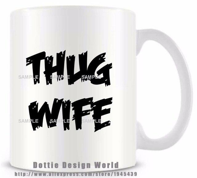 Thug wife funny travel novelty mug ceramic white coffee tea milk thug wife funny travel novelty mug ceramic white coffee tea milk cup custom personalized birthday easter negle Images
