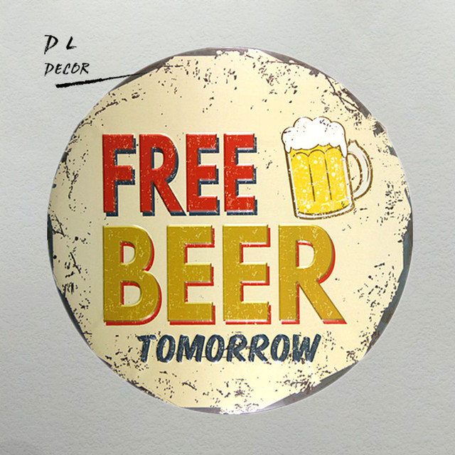 DL ROUND SIGN FREE BEER TOMORROW 12 Inch Wall picture for pub Metal ...