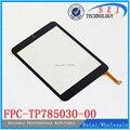 Original 7.85 '' pulgadas de pantalla táctil para ostras T82 3 G Tablet PC táctil del Panel digitalizador FPC-TP785030-00 envío gratis