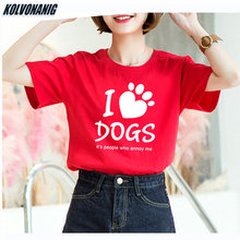 I Love Dogs T Shirts Women Summer Funny Letter Print Casual Hip Hop T-Shirt Female Loose Cotton O-Neck Short Sleeve Tees Tops tees women t shirt print letter t shirt casual short sleeve cotton tops 2019 spring summer