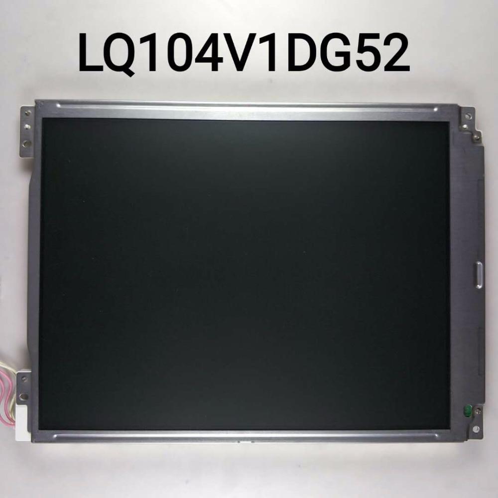 original new 10.4'' inch LCD screen LQ104V1DG52 original lq104v1dg52 lq104v1dg51 10 4 inch industrial lcd screen display