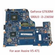 11309-2 48.4TU05.021 NBM1D11006 NB.M1D11.006 For acer Aspire V5-471 laptop motherboard GT630M SR0U3 i3-2365M