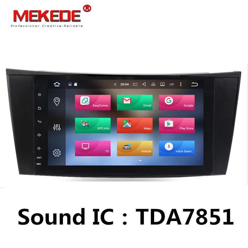 Бесплатная доставка! Android 8,0 Автомобильный мультимедийный плеер радио аудио для Mercedes/Benz W211 W209 W219 W463 e-класс gps Navi 4G WI-FI RDS
