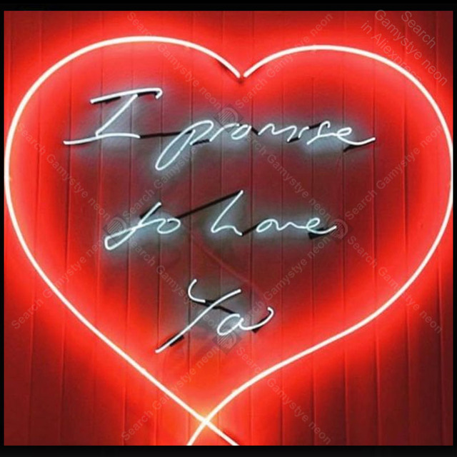 Neon Sign I promise to Love you Neon Signs for custom Glass Tubes Neon Bulbs Signboard decorate Bedroom wall Handcraft Bar sign