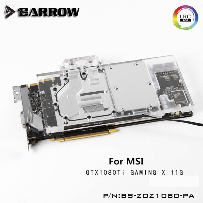 BS-MSG1080T-PA Barrow watercooling gpu block for MSI GTX 1080 TI GAMING X 11G computer case cooler with controller ph gb1080tims phanteks gpu cooler compatible msi 1080ti rgb for msi connection motherboard diy watercooling pc accessories