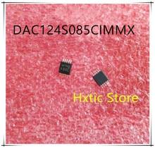NEW 10PCS/LOT  DAC124S085CIMMX DAC124S085CIMM DAC124S085 X66C MSOP-10