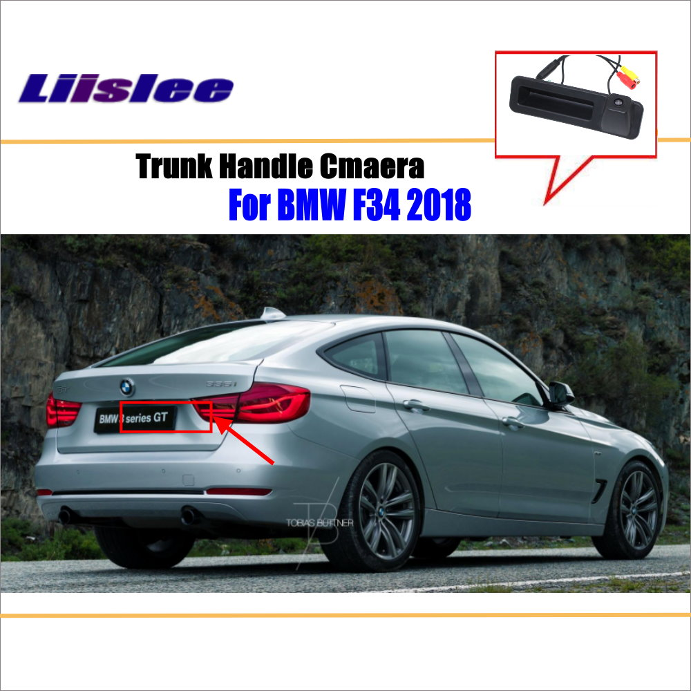 Liislee Car Rear View For BMW 3 Series F34 2018 Trunk Handle Camera Reverse Parking Back Camera Guide Line Night Vision in Vehicle Camera from Automobiles Motorcycles