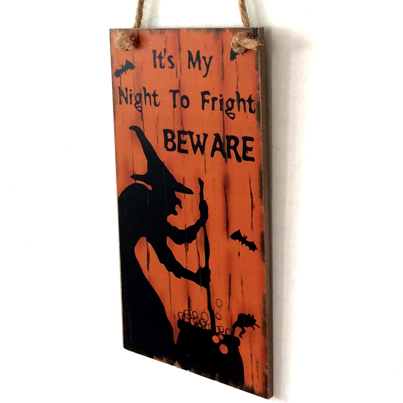 Horror Witch Its My Night To Fright Beware Wooden Sign Halloween Party Decoration Home Door Hanger Decor