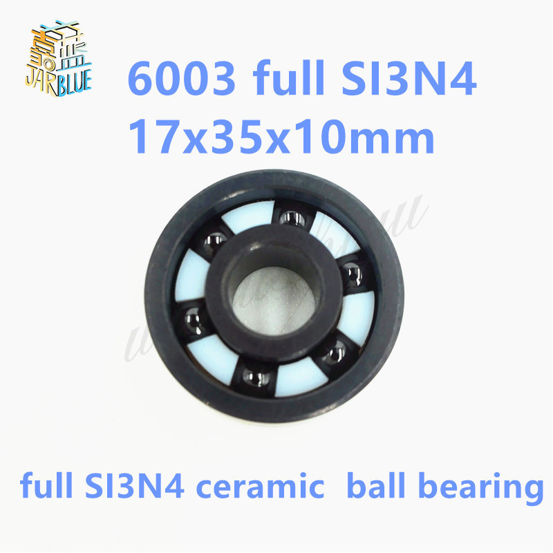 Free shipping 6003 full SI3N4 ceramic deep groove ball bearing 17x35x10mm    P5 ABEC5 free shipping high quality 6003 full zro2 ceramic deep groove ball bearing 17x35x10mm ce6003