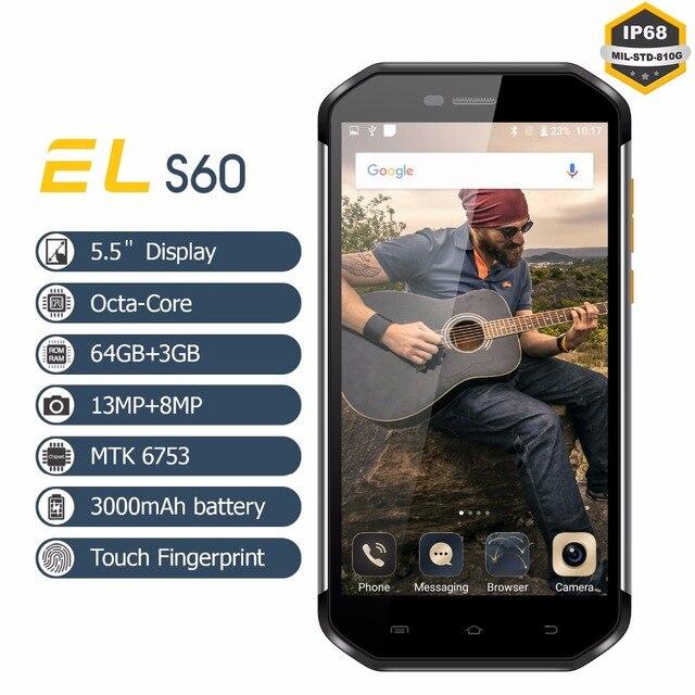 """EL S60 Rugged Mobile Phone 5.5""""Full HD IPS MTK6753 Octa-Core 3GB+64GB IP68 Phones Fingerprint Waterproof Shockproof Smart phone"""