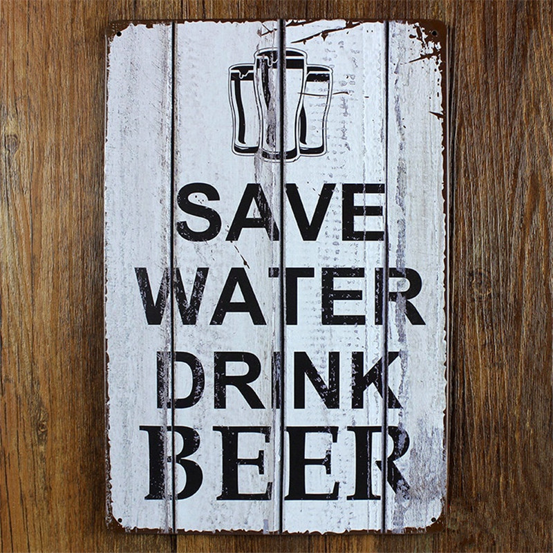 Save Water Drink Beer Vintage Home Decor 20*30 Cm Metal Sign