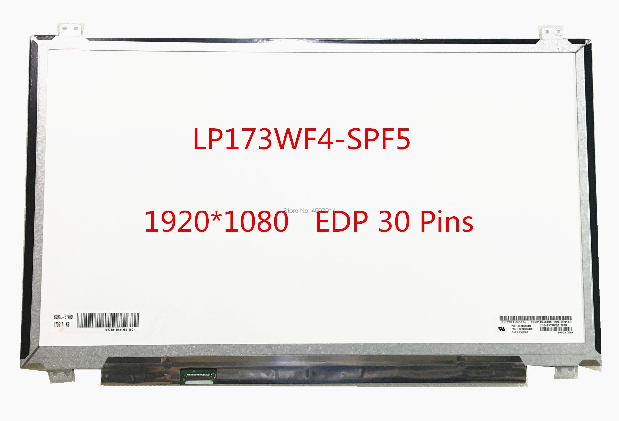 Free shipping LP173WF4-SPF5 LP173WF4 SPF5 LP173WF4 SPF3 SPF2 LTN173HL01-401 N173HCE-E31 B173HAN01.0 B173HAN01.1 1920*1080 IPS