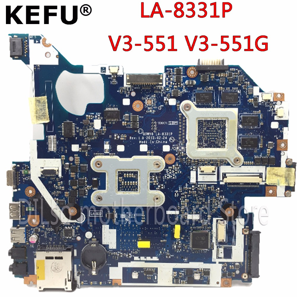 KEFU Q5WV8 LA-8331P motherboard For acer aspire V3-551G laptop motherboard original Test V3-551 motherboard original stock for acer aspire v3 551 laptop motherboard fs1 q5wv8 la 8331p nbc1911001 100