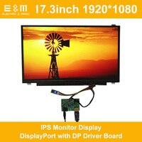 17,3 дюймов 1920*1080 ips монитор Дисплей порт с DP драйвер платы 1080 P ЖК дисплей модуль Экран для ПК новый оригинальный
