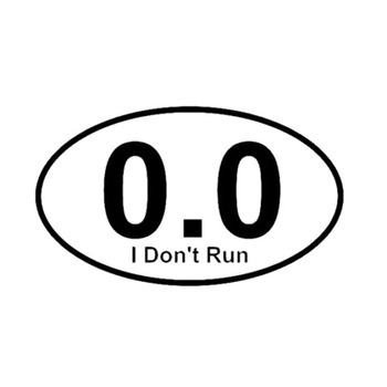 15.5cmX9cm I DON'T RUN Marathon Personality Vinyl Decal Car Sticker Car-styling Fit for BMW E90 E92 E93 Benz W210 W211 Cadillac image