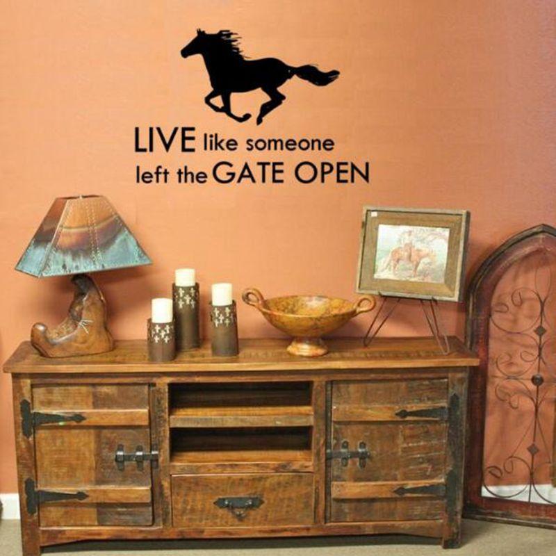 Pferd Wand Aufkleber Kunst-dekor-Live Wie Jemand Links Das Tor Öffnen Pferde Cowboy Wand Zitat Vinyl Aufkleber