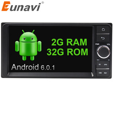 Eunavi Quad Core 2 DIN Android 6.0 2 г Оперативная память dvd-плеер автомобиля для Toyota Hilux Vios старый Camry Прадо RAV4 Prado 2003-2008 автомобилей Радио