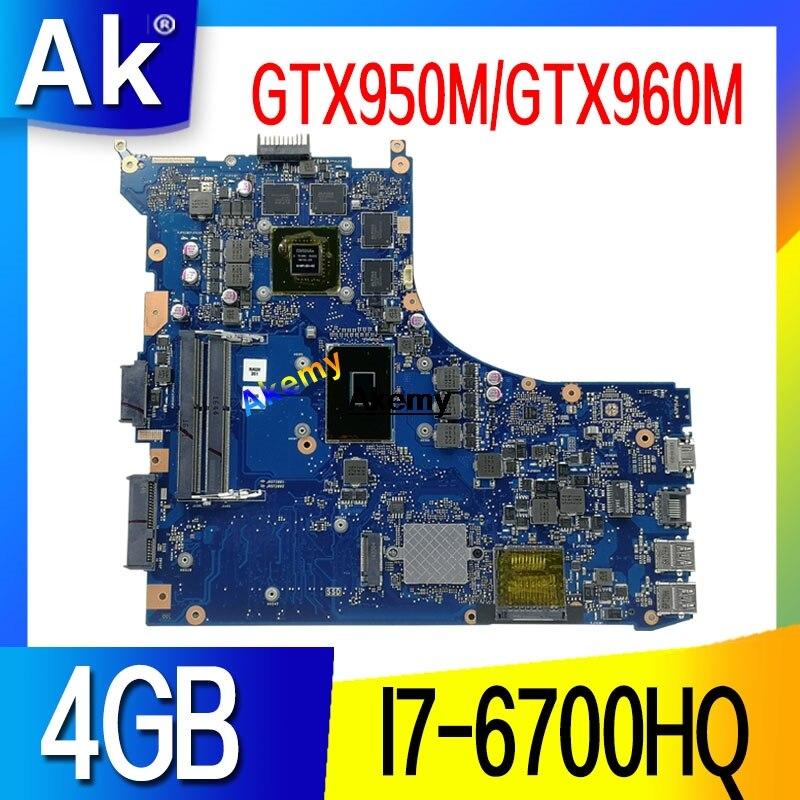 GL552VW REV 2,0 2,1 Материнская плата для ASUS GL552V ZX50V GL552VX GL552VL материнская плата для ноутбука I7-6700HQ GTX950M/GTX960M/4 GB обмен!