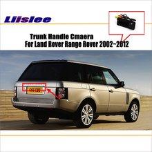 цена на Car Camera For Land Rover Range Rover 2002~2012 / Rear View Camera / HD CCD RCA NTST PAL / Trunk Handle OEM
