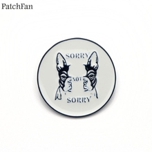 Patchfan Funny letter dog sorry not diy Zinc tie Pins backpack clothes brooches for men women decoration badge medal A1361