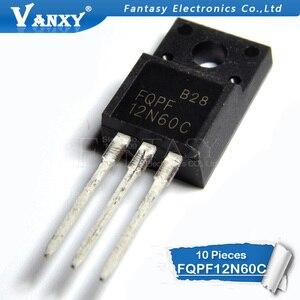 Image 2 - 10PCS FQPF12N60C TO 220F 12N60C 12N60 TO220 FQPF12N60 כדי 220 חדש MOS FET טרנזיסטור