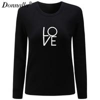 Donnalla Women T Shirt O Neck Long Sleeve New Fashion Cotton Shirt Love Letter Print Woman