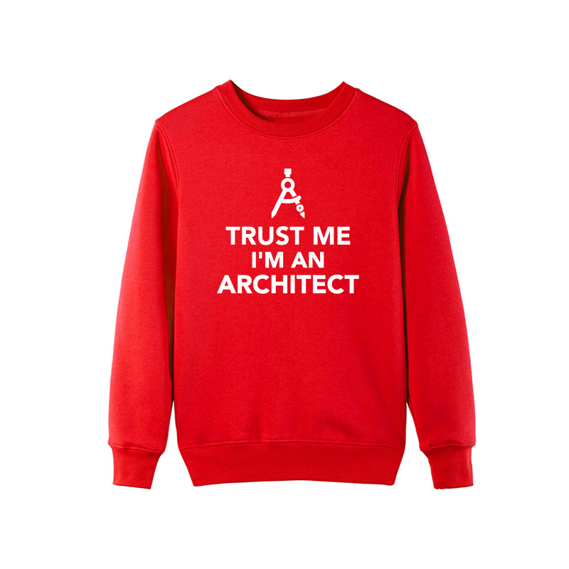 Trust Me I'm An Architect Sweatshirt 4