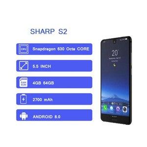 Image 2 - Original SHARP AQUOS C10 S2 Smartphone 4GB + 64GB gesicht ID 5.5 FHD + Snapdragon630 Octa Core android 8,0 12MP 2700mAh handy